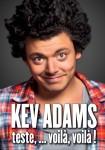 Kev Adams teste... voilà, voilà !