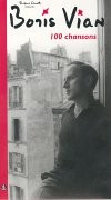 Boris Vian, 100 chansons