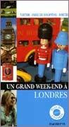 Un Grand Week-end à Londres