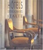 Hôtels extraordinaires Italie
