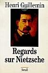 Regards sur Nietzsche