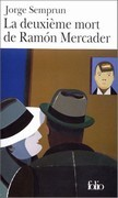 La deuxième mort de Ramon Mercader