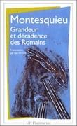 Considérations sur les causes de la grandeur des Romains et de leur décadence