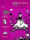 Contes et récits des pionniers de l'automobile