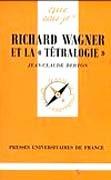 """Richard Wagner et la """"tétralogie"""""""