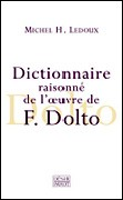Dictionnaire raisonné de l'oeuvre de Françoise Dolto