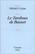 Le Tombeau de Bossuet