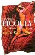 Un beau jeudi pour tuer Kennedy