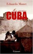 Mes années Cuba