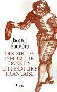 Dix siècles d'humour dans la littérature française