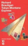 Tokyo Montana express
