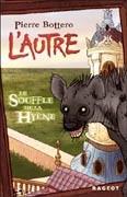 Le Souffle de la hyène