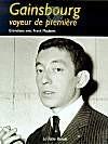 Gainsbourg. Voyeur de première