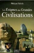 Les Enigmes des grandes civilisations