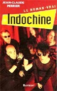 Le Roman vrai d'Indochine