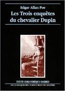 Les trois enquêtes du chevalier Dupin
