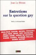 Entretiens sur la question gay