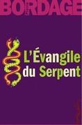 L'Evangile du serpent