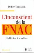 L'Inconscient de la FNAC