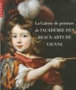 La Galerie de peinture de l'Académie des Beaux-Arts de Vienne