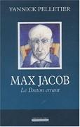 Max Jacob : Le breton errant