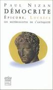 Démocrite, Epicure, Lucrèce
