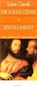 De Jules César à Jésus-Christ