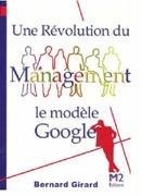 Une révolution du Management : Modèle Google