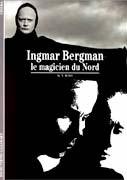 Ingmar Bergman. Le magicien du nord