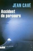 Accident de parcours