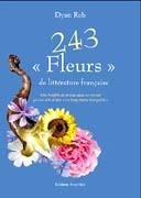"""243 """"Fleurs"""" de littérature française"""