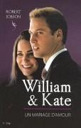 William & Kate : Un mariage d'amour