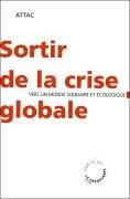 Sortir de la crise globale