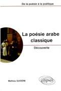La Poésie arabe classique