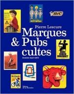 Marques et pubs cultes