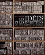 Les Idées et les inventions qui ont changé le monde