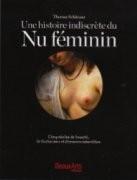 Une histoire indiscrète du nu féminin