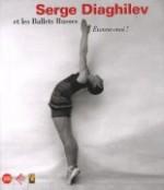 Serge Diaghilev et les Ballets russes
