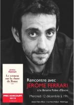 Dédicace de Jérôme Ferrari, prix Goncourt 2012