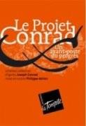 Le Projet Conrad, un avant-poste du progrès