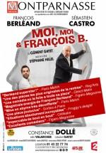 Moi, moi & François B.