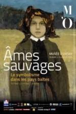 Ames sauvages - Le symbolisme dans l'art des pays baltes