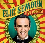 Elie Semoun - Elie Semoun et ses Monstres