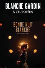 Blanche Gardin - Bonne nuit blanche