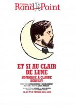 Et si au clair de lune - Hommage à Claude Debussy