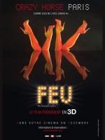 Feu - Crazy Horse Paris, 3D