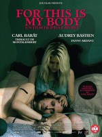 For This Is My Body - Affiche