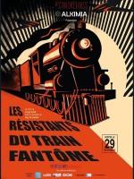 Les Résistants du train fantôme - Affiche