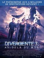 Divergente 3 : au-delà du mur - Affiche