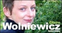 INTERVIEW DE CLAIRE WOLNIEWICZ